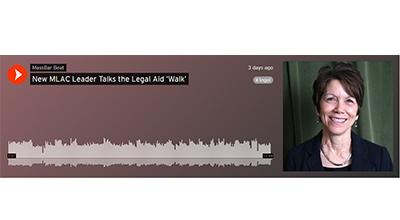 New MLAC Leader Talks the Legal Aid 'Walk'