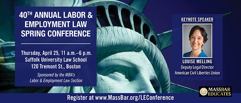 40th Annual Labor & Employment Spring Conference