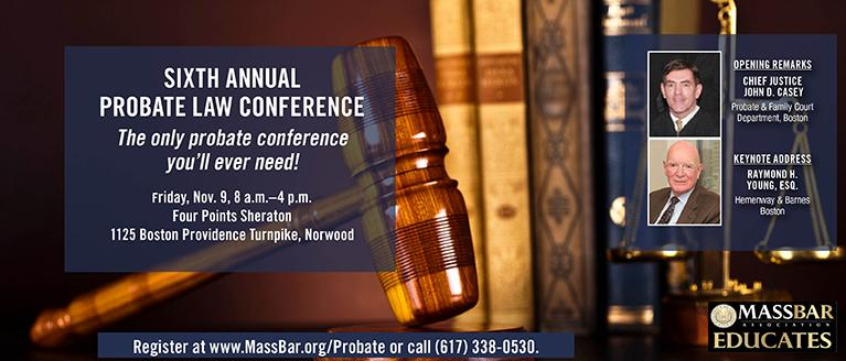 Sixth Annual Probate Law Conference